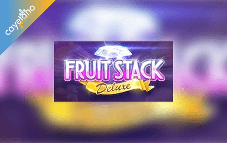 The Fruit Stack Deluxe Online Slot Demo Game by Cayetano Gaming