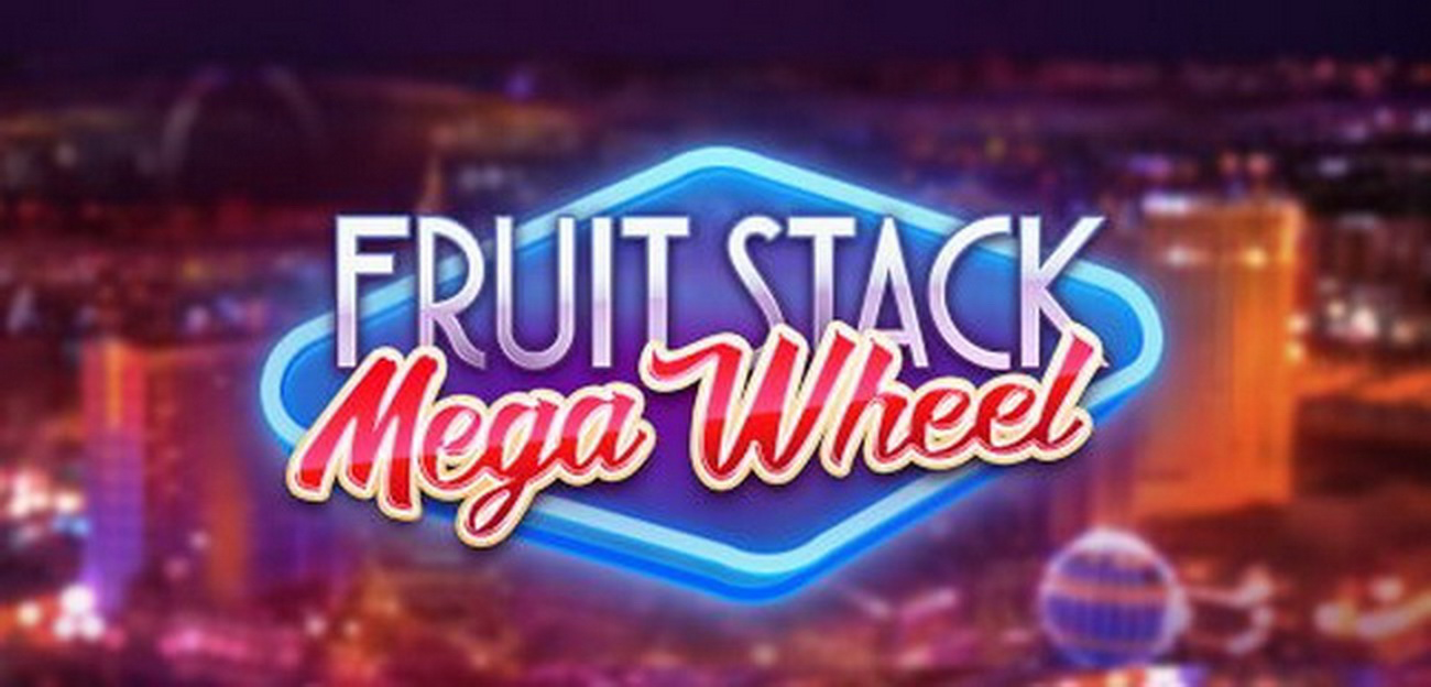 Reels in Fruit Stack Mega Wheel Slot Game by Cayetano Gaming