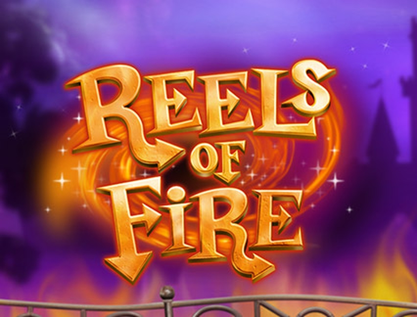 Reels in Reels of Fire Slot Game by CORE Gaming