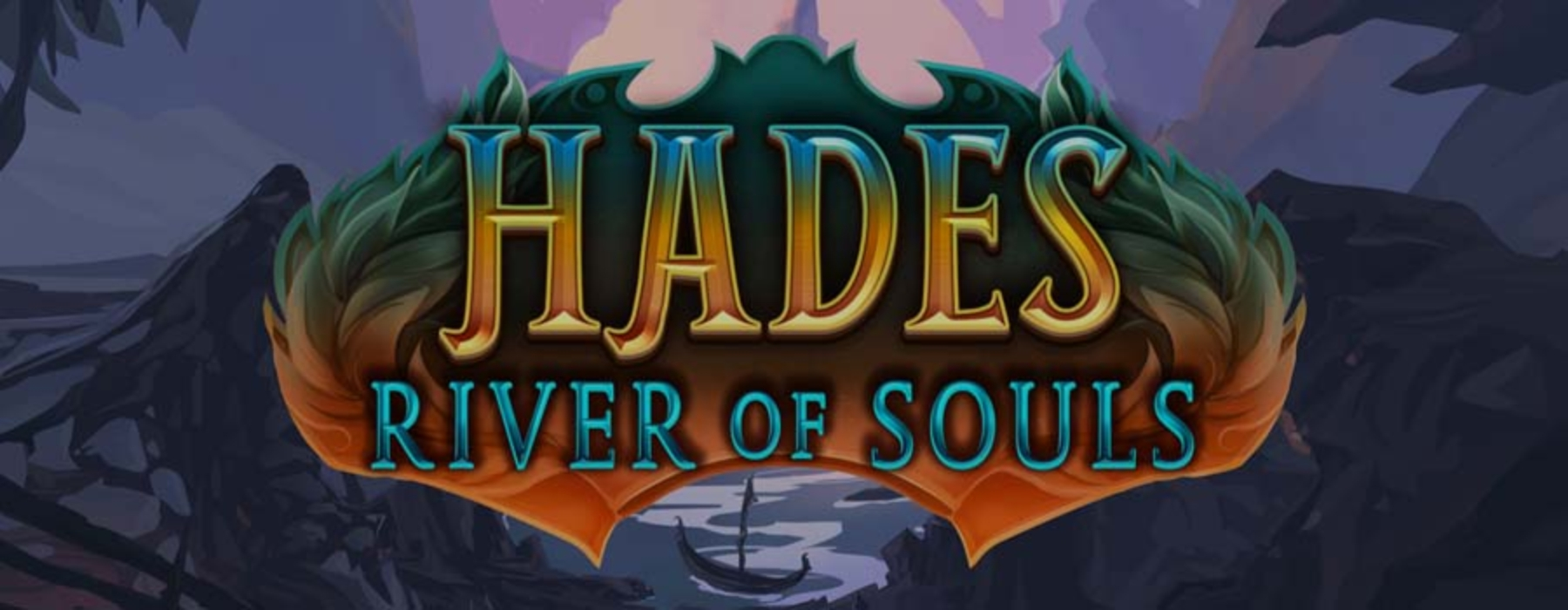 The Hades River of Souls Online Slot Demo Game by Fantasma Games