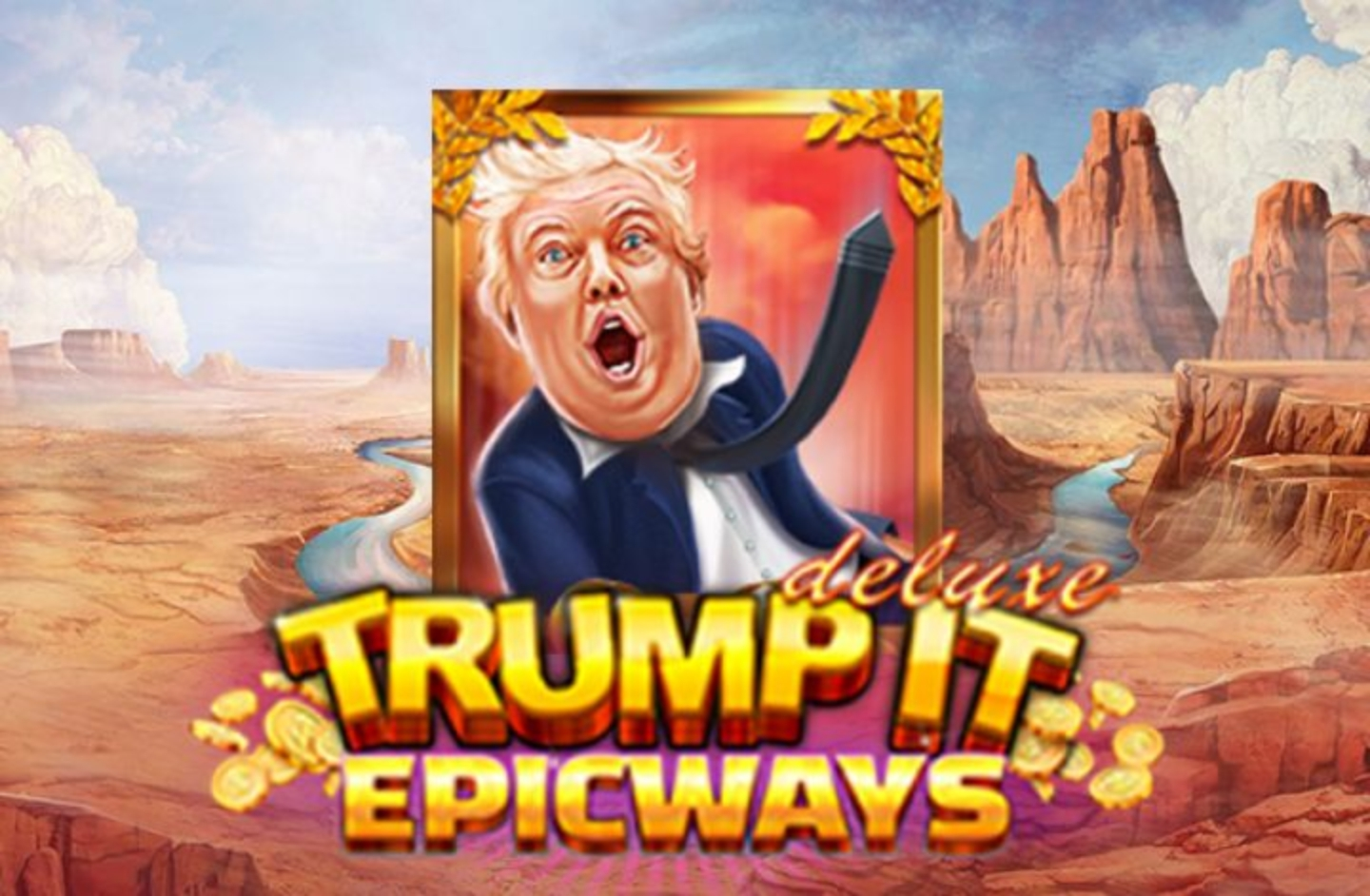 The Trump It Deluxe Epicways Online Slot Demo Game by Fugaso