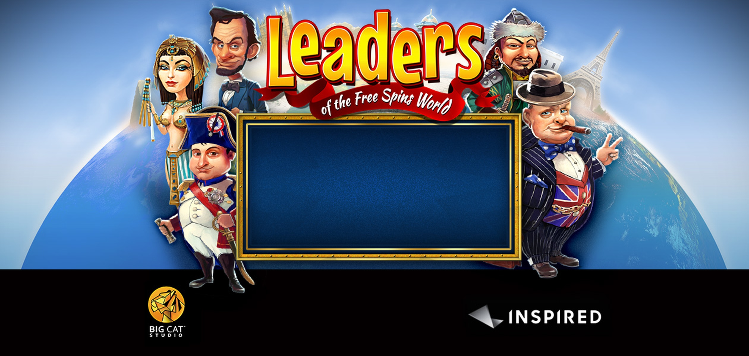 The Leaders of the Free Spins World Online Slot Demo Game by Inspired Gaming