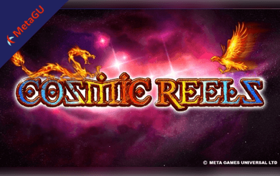 Reels in Cosmic Reels Slot Game by MetaGU