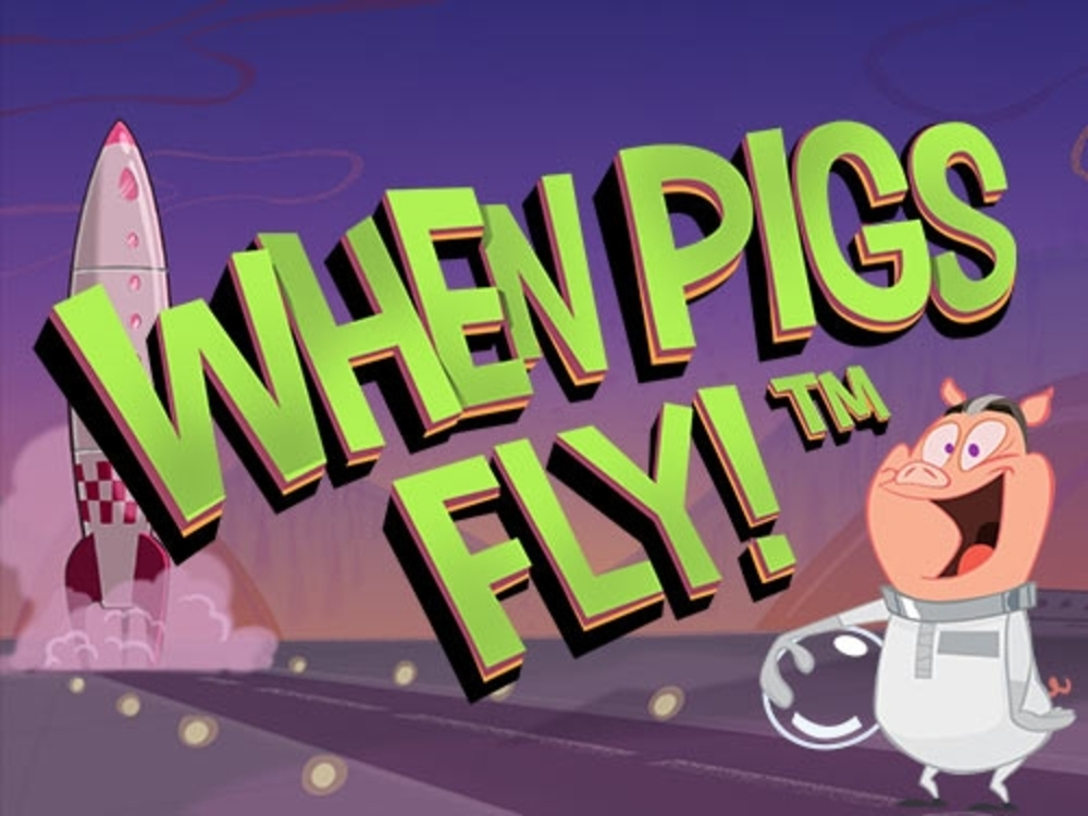 The When Pigs Fly (Netent) Online Slot Demo Game by NetEnt