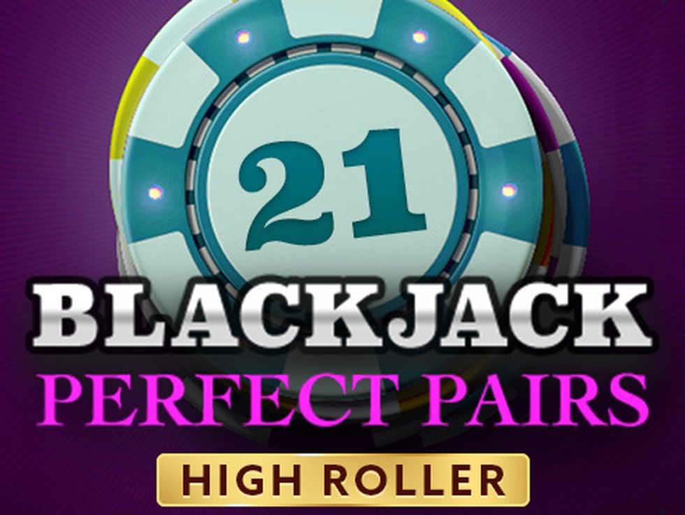 The High Roller Blackjack Perfect Pairs Online Slot Demo Game by OneTouch Games