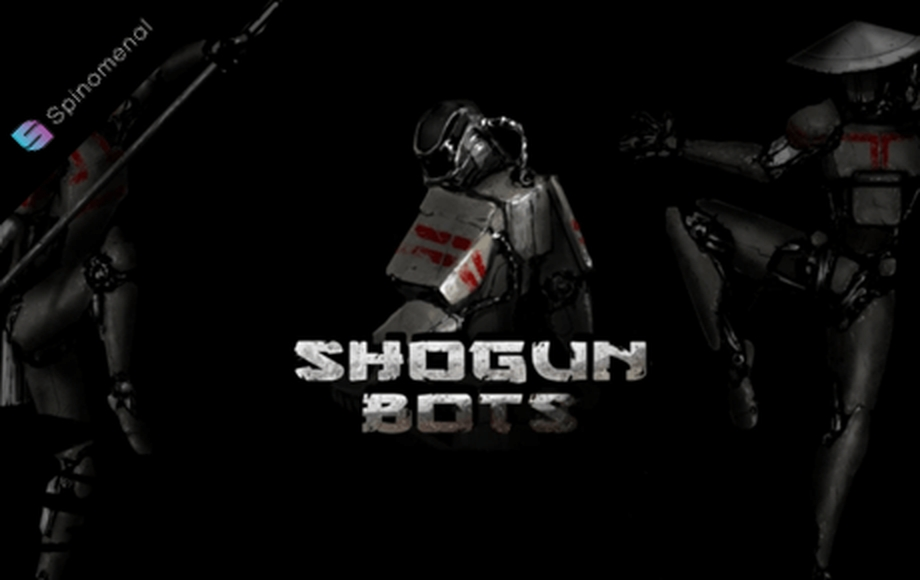 The Shogun bots Online Slot Demo Game by Spinomenal